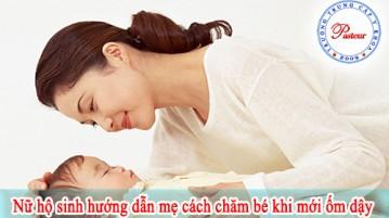 nu-ho-sinh-huong-dan-cach-cham-soc-be-khi-moi-om-day