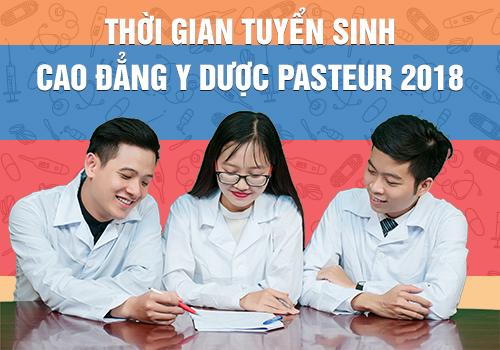 Thời gian tuyển sinh Cao đẳng Y Dược Pasteur