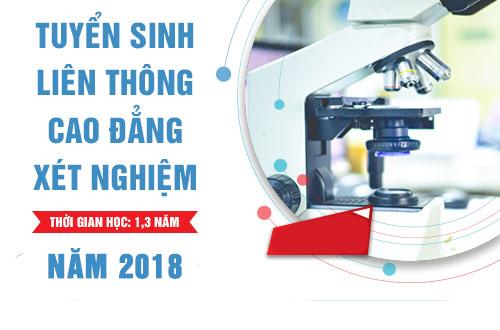 Tuyển sinh Liên thông Cao đẳng Xét nghiệm TPHCM năm 2018